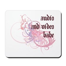 Audio and Video Babe Mousepad