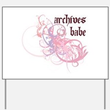 Archives Babe Yard Sign
