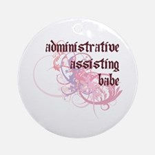 Administrative Assisting Babe Ornament (Round)