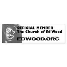 Church of Ed Wood Bumber Bumper Sticker