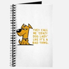 They call me crazy dog lady like it's Journal