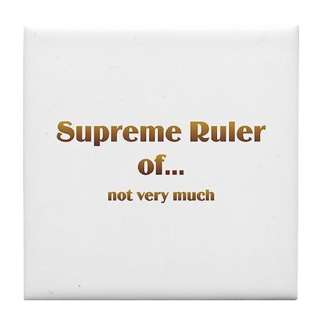Supreme Ruler Tile Coaster