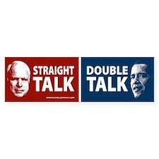Straight Talk or Double Talk Bumper Bumper Sticker