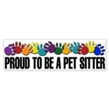 Proud To Be A Pet Sitter Bumper Bumper Sticker