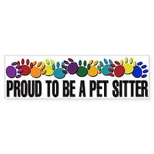 Proud To Be A Pet Sitter Bumper Car Sticker