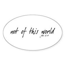 not of this world - Oval Decal