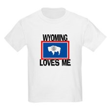 Wyoming Loves Me T-Shirt