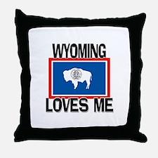 Wyoming Loves Me Throw Pillow