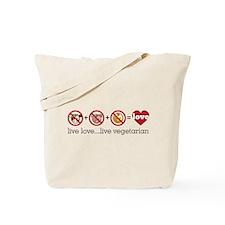 Live Love...Live Vegetarian Tote Bag
