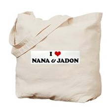 I Love NANA & JADON Tote Bag