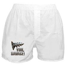 Screw You Savage! Boxer Shorts