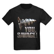 Screw You Savage! T