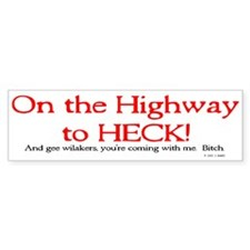 Highway to Heck Bumper Bumper Sticker