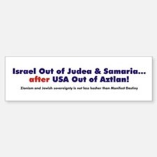 Israeli Land Concessions... After Aztlan Bumper Bumper Sticker