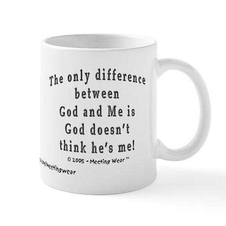 """""""God and Me!"""" Mug"""
