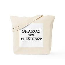 Sharon for President Tote Bag