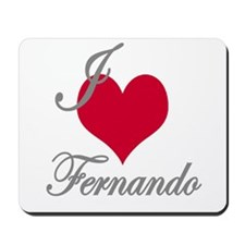 I love (heart) Fernando Mousepad