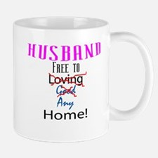 Husband: Free to Any Home Mug