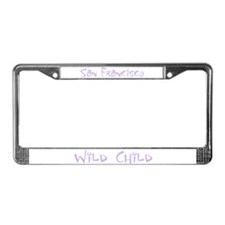 San Francisco Wild Child License Plate Frame