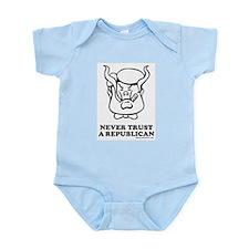 Never Trust a Republican Infant Creeper