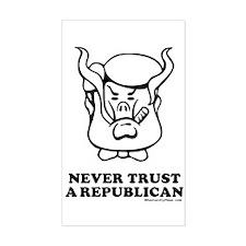 Never Trust a Republican Rectangle Decal