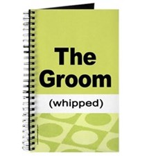 Whipped Groom Journal