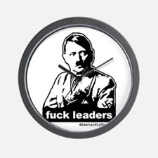 Fuck Leaders (Anti Leader and Anti Hitler) Wall Cl