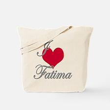 I love (heart) Fatima Tote Bag