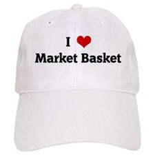 I Love Market Basket Baseball Cap