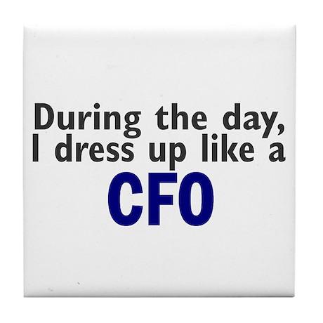Dress Up Like A CFO Tile Coaster