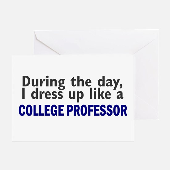 Dress Up Like A College Professor Greeting Card