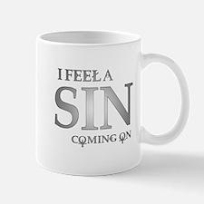 I feela sin coming on Mug