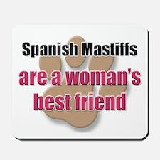 Spanish Mastiffs woman's best friend Mousepad