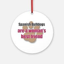 Spanish Bulldogs woman's best friend Ornament (Rou