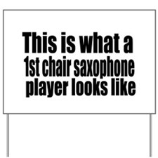 1st Chair Player Yard Sign