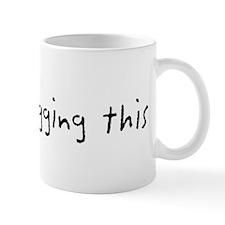 I'm vidblogging this Mug
