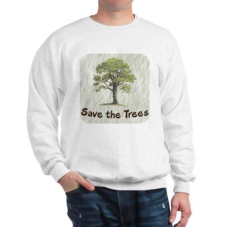 Save the Trees Sweatshirt