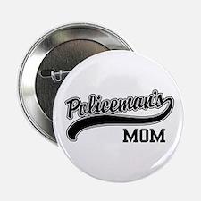 """Policeman's Mom 2.25"""" Button"""
