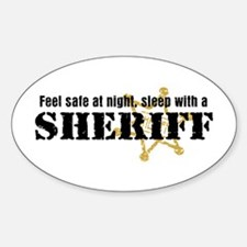 Feel Safe With A Sheriff Oval Decal