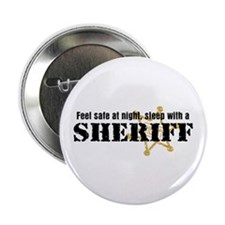 "Feel Safe With A Sheriff 2.25"" Button"