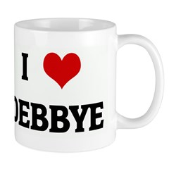 I Love DEBBYE Mug