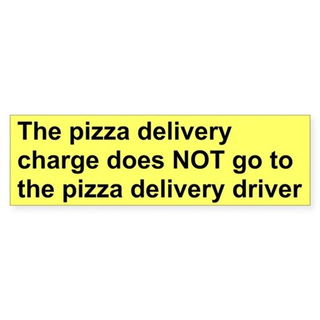 Delivery Charge bumper sticker