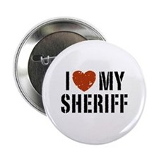 "I Love My Sheriff 2.25"" Button"