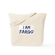 I am Fargo Tote Bag