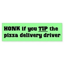 Honk if you tip bumper sticker