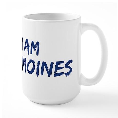 I am Des Moines Large Mug