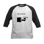 He Did It! Kids Baseball Jersey