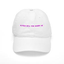 Alyssa Will You Marry Me Baseball Cap