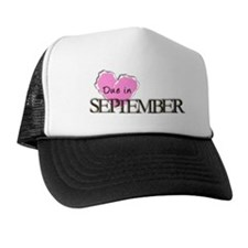 Due in September Trucker Hat