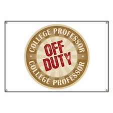Off Duty College Professor Banner